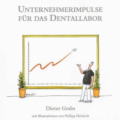 Praxisbuch Unternehmerimpulse für das Dentallabor
